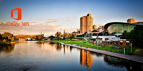 Adelaide Office 365 User Group  August 2021 Meeting tickets