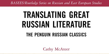 Translating Great Russian Literature - BOOK LAUNCH tickets
