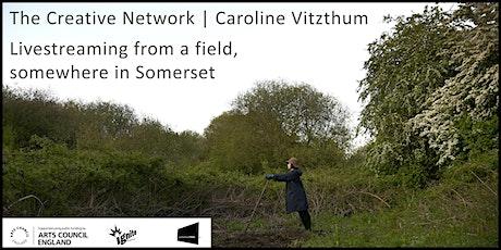 The Creative Network | Caroline Vitzthum tickets