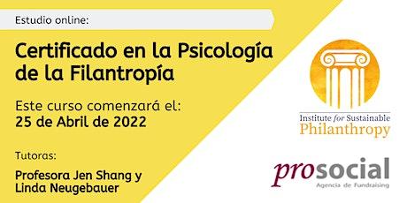 Certificado en la Psicología de la Filantropía  - 25 de Abril de 2022 entradas
