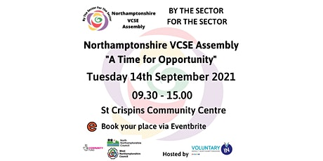Northamptonshire VCSE Assembly – A Time for Opportunity tickets