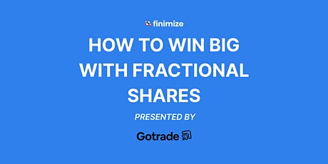 The Power Of Fractional Investing tickets