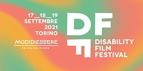 """Disability Film Festival - 1° Edizione """"Modi di Essere"""" biglietti"""