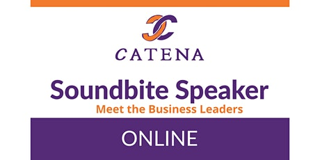 Catena Connect+ Presents: Meet the Business Leaders! Tickets