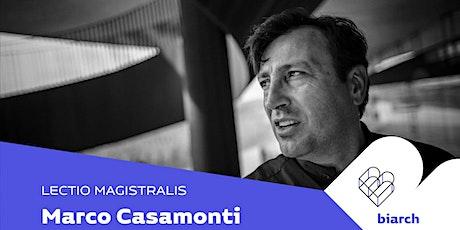 Marco Casamonti biglietti