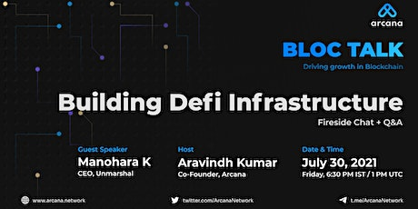 Bloc Talk : Building DeFi Infrastructure with Manohara, Unmarshal tickets