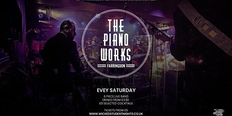 Piano works Farringdon // Every Saturday // Student drink deal tickets