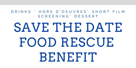 Benefit for Food Rescue tickets