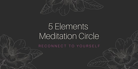 5 Elements Meditation Circle tickets