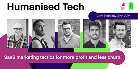 Humanised tech: SaaS marketing tactics for more profit and less churn tickets