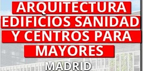 ARQ. SANIDAD CENTROS MAYORES MADRID - 23 SEPTIEMBRE 2021 entradas