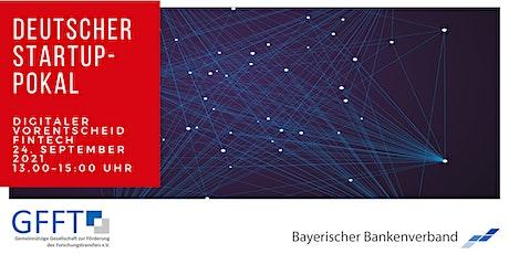 Deutscher Startup-Pokal: Digitaler 1. Vorentscheid FinTech Tickets