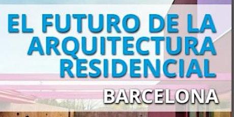FUTURO ARQUITECTURA RESIDENCIAL BARCELONA - 14 OCTUBRE 2021 entradas