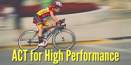 Acceptance & Commitment Training for High Performance tickets