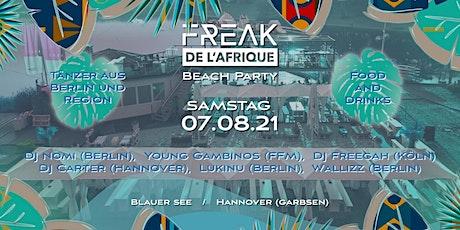 Freak de l'Afrique Beach Party in Hannover Tickets
