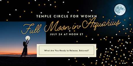 July Full Moon Temple Sister Circle tickets
