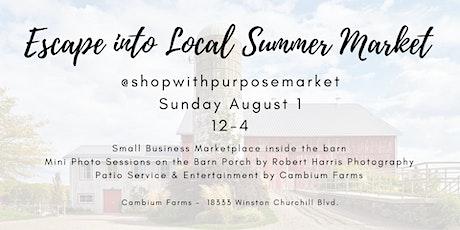 Escape into Local Summer Market tickets