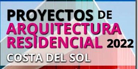 ARQUITECTURA RESIDENCIAL MÁLAGA - 28 OCTUBRE 2021 entradas