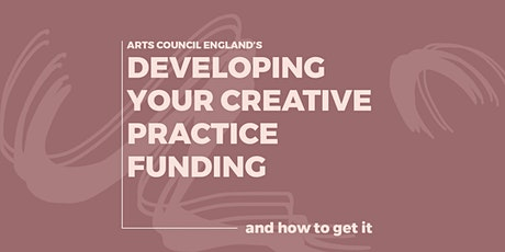 How to get DYCP funding from Arts Council England tickets