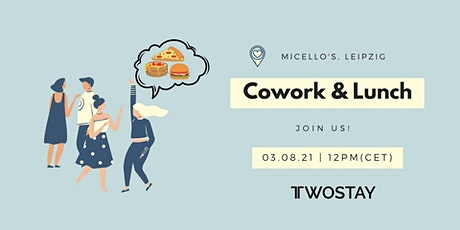 Twostay Cowork & Lunch! billets
