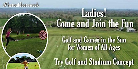 Golf & Games, Ladies Come and Try tickets