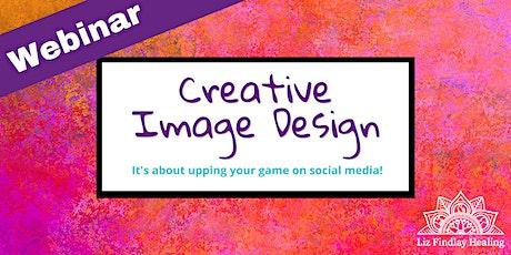 Webinar - Creative Image Design tickets