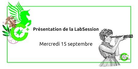 Présentation de la LabSession / 15 septembre 2021 billets