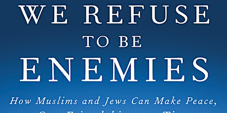Book launch & discussion: We refuse to be enemies. tickets