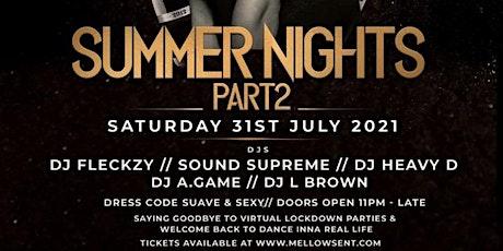 Summer Nights 2 tickets