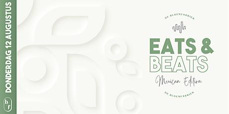 Eats & Beats - Mexican Edition tickets