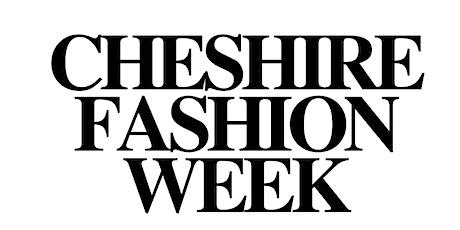 Cheshire Fashion Week 2021 - Opening Night tickets