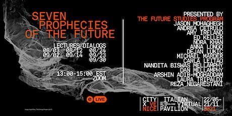 Seven Prophecies of the Future [Venice Biennale 2021] tickets