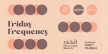 Friday Frequency tickets