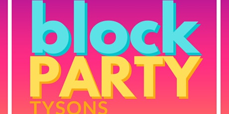 Celebrate Fairfax Tysons Block Party tickets