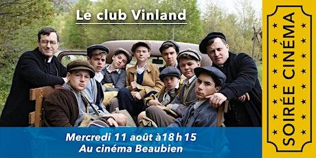 Soirée cinéma: Le Club Vinland billets