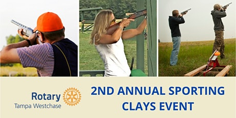 Westchase Rotary   2nd Annual Sporting Clays Tournament tickets