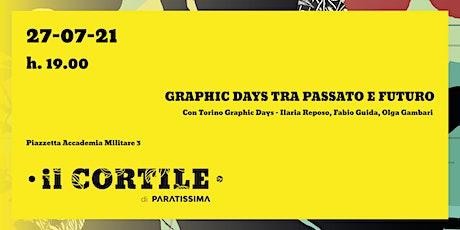 Graphic Days tra passato e futuro biglietti