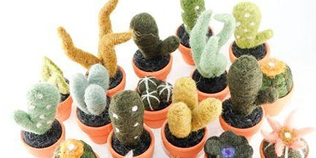Felted Cacti Workshop With Cassandra tickets