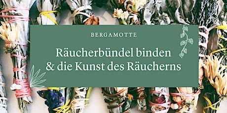 """""""Räucherbündel binden & die Kunst des Räucherns"""" Workshop Tickets"""