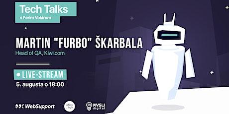 """Testovanie softvéru a QA (Martin """"furbo"""" Škarbala, Kiwi.com) tickets"""