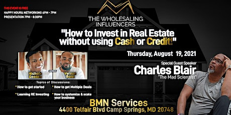 DMV! Learn How To Begin Investing in Real Estate without any Cash Or Credit tickets