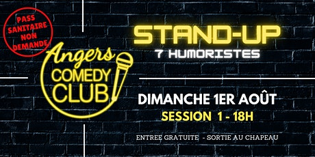 Angers Comedy Club - Dimanche  1er Août 2021 - Session 1 billets