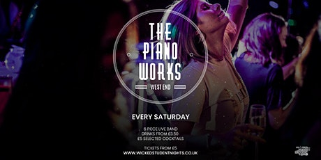 Piano works Farringdon // Every Saturday // Student drink deals tickets