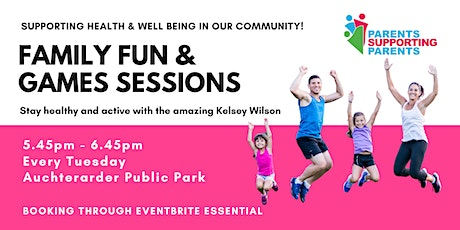 Family Fun & Games Sessions - Auchterarder tickets