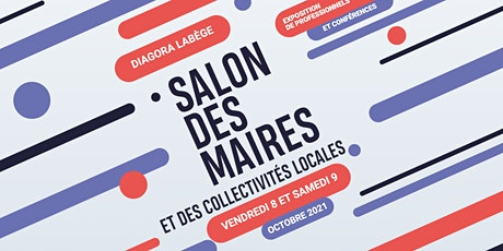 Salon des maires et de Collectivités locales de Haute-Garonne - 8 octobre billets