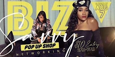 BIZSAVVY POP UP SHOP EVENT (VENDORS WANTED) ‼️ tickets