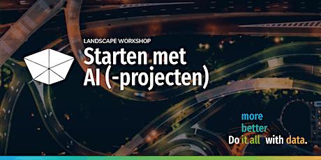 Starten met AI (-projecten) | Introductieworkshop 19 oktober tickets
