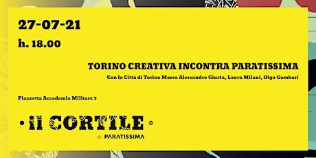 Torino Creativa incontra Paratissima biglietti