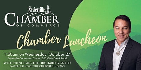 Sevierville Chamber  Luncheon with Principal Chief Richard Sneed tickets