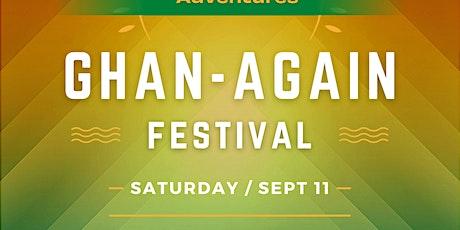 GHAN-AGAIN Festival Chi-Austin tickets